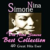 The Nina Simone Best Collection (40 Great Hits Ever)