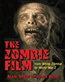 img - for The Zombie Film: From White Zombie to World War Z book / textbook / text book