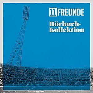 11FREUNDE Hörbuch-Kollektion Hörbuch