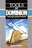 Tools of Dominion: The Case Laws of Exodus (0930464109) by North, Gary