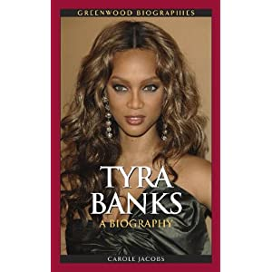Download Tyra Banks: A Biography (Greenwood Biographies) ebook