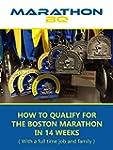 MarathonBQ: How to qualify for the Bo...