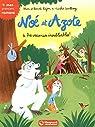 Noé et Azote, tome 4 : Des vacances inoubliables !