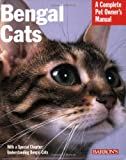 Bengal Cats (Complete Pet Owners Manual)