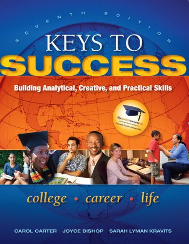 Keys to Success: Building Analytical, Creative, and...