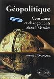 Géopolitique : Constantes et Changements dans l'Histoire