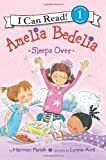 Amelia Bedelia Sleeps Over (I Can Read Book 1)