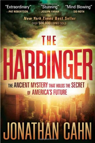 The Harbinger  The ancient mystery that holds the secret of America's future, Jonathan Cahn