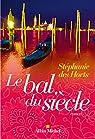 Le bal du si�cle par Des Horts