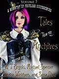Tales from the Archives: Collection 7