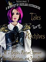 Tales from the Archives: Collection 7 (English Edition)