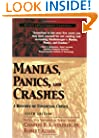 Manias, Panics, and Crashes: A History of Financial Crises (Wiley Investment Classics)