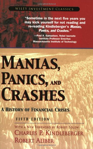 Manias, Panics, and Crashes: A History of Financial...