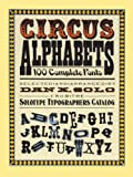 Circus Alphabets (Lettering, Calligraphy, Typography) (0486261557) by Solo, Dan X.