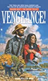 Vengeance!: Wagons West Volume 2, The Empire Trilogy (Wagons West Empire Trilogy) (0553577654) by Ross, Dana Fuller