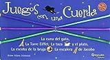Juegos Con Una Cuerda (Spanish Edition)