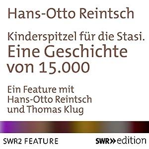 Kinderspitzel für die Stasi Hörbuch