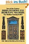 Turn-Of-The-Century Doors, Windows an...