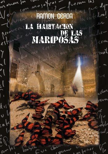 La Habitacion de las Mariposas (Spanish Edition)
