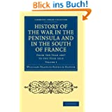 History of the War in the Peninsula and in the South of France 6 Volume Set: History of the War in the Peninsula...
