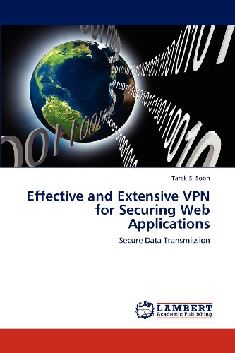 Effective and Extensive VPN for Securing Web Applications: Secure Data Transmission