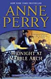 img - for Midnight at Marble Arch: A Charlotte and Thomas Pitt Novel book / textbook / text book