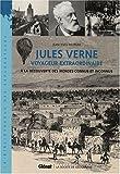 echange, troc Jean-Yves Paumier - Jules Verne voyageur extraordinaire : A la découverte des mondes connus et inconnus