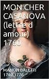 MON CHER CASANOVA (lettre d amour)  1760