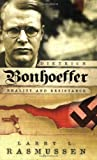 Dietrich Bonhoeffer: Reality and Resistance (0664230113) by Rasmussen, Larry L.