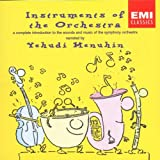 Instruments of the Orchestraby Yehudi Menuhin