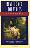 Best Loved Folktales of the World (0385189494) by Cole, Joanna