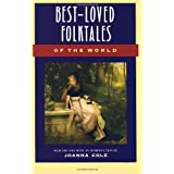 Best-Loved Folktales of the World (The Anchor folktale library) ~ Joanna Cole