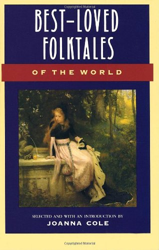 Best-Loved Folktales of the World (The Anchor folktale library) (Folktales From Around The World compare prices)