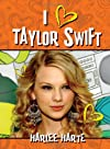 I (Heart) Taylor Swift
