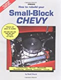 How to Rebuild Your Small-Block Chevy (1557880298) by Vizard, David