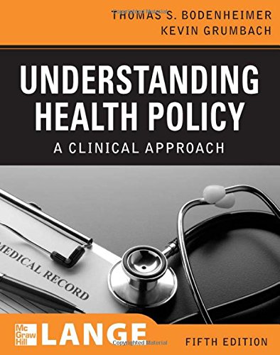 Understanding Health Policy, Fifth Edition (LANGE...