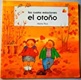 img - for El Otono: Autumn (Cuatro Estaciones) (Spanish Edition) book / textbook / text book