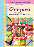 Origami for Children. 50 Marvels Made of Paper