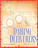 Daring Deliverers : Lessons on Leadership from the Book of Judges