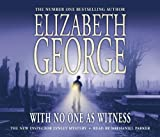 Elizabeth George With No One as Witness