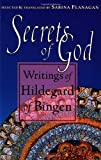 Secrets of God: Writings of Hildegard of Bingen (1570621640) by Hildegard Of Bingen