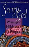 Secrets of God: Writings of Hildegard...