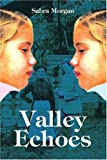 img - for Valley Echoes book / textbook / text book