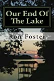 img - for Our End Of The Lake: Surviving After The 2012 Solar Storm (Prepper Trilogy) book / textbook / text book