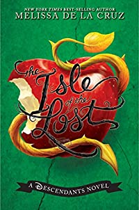 Isle Of The Lost, The: A Descendants Novel by Melissa de la Cruz ebook deal