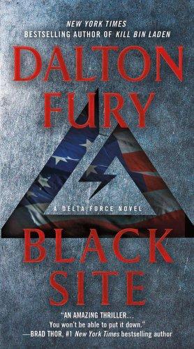 Black Site: A Delta Force Novel (Delta Force Novels)