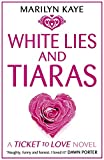 Marilyn Kaye White Lies and Tiaras