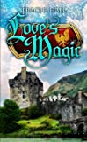 Love's Magic (Boadicea series)