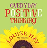 Everyday Positive Thinking (1401902952) by Hay, Louise