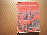 America Explored: A Cartographical History of the Exploration of North America (067011670X) by Johnson, Adrian
